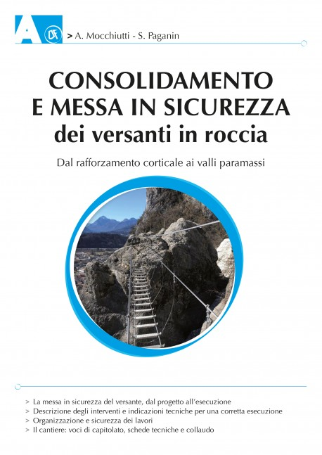 Consolidamento e messa in sicurezza dei versanti in roccia