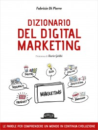 Dizionario del digital marketing