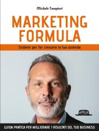 Marketing Formula. Sistemi per far crescere la tua azienda