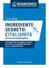 Ingrediente segreto: l'italianità nel mercato extralberghiero