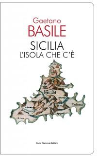 Sicilia. L'isola che c'è