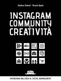 Instagram community e creatività