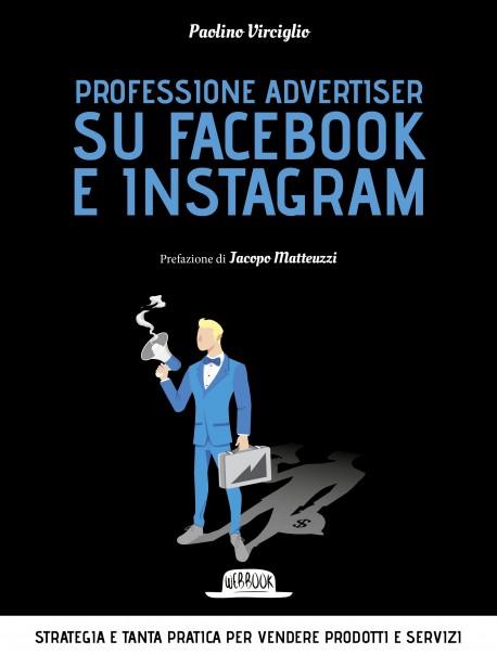 Professione advertiser su Facebook e Instagram