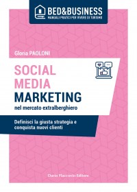 Social media marketing nel mercato extralberghiero