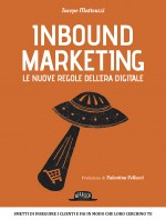 Inbound Marketing - Le nuove regole dell'era digitale