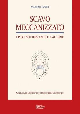 Scavo Meccanizzato: Opere sotterranee e Gallerie