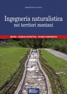 Manuale di Ingegneria Naturalistica nei territori montani