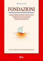 Fondazioni: Caratterizzazione geotecnica, Verifiche, Dimensionamento