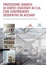 Adeguamento Sismico Edifici Esistenti con Controventi in Acciaio