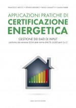Applicazioni pratiche di certificazione energetica