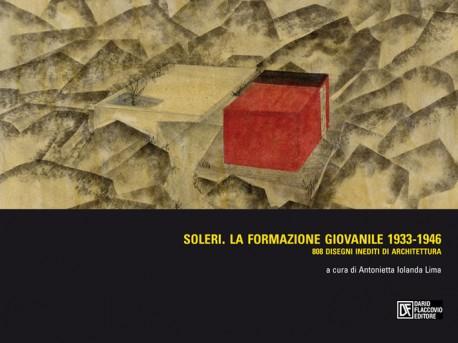 Soleri. La formazione giovanile 1933-1946