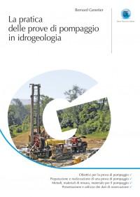 Prove di Pompaggio e pratica in idrogeologia