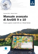 Manuale ArcGIS 9 avanzato