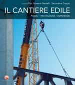 Organizzazione e Allestimento Cantiere Edile