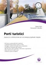 Manuale fondamentale per realizzare il Progetto di un Porto Turistico