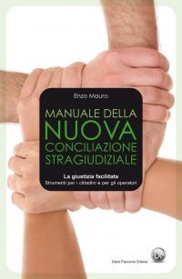 Conciliazione Stragiudiziale - Nuovo Manuale Operativo