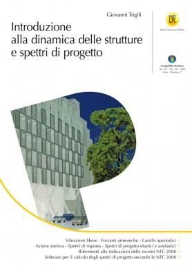 Dinamica delle Strutture e Spettro di progetto - Libro
