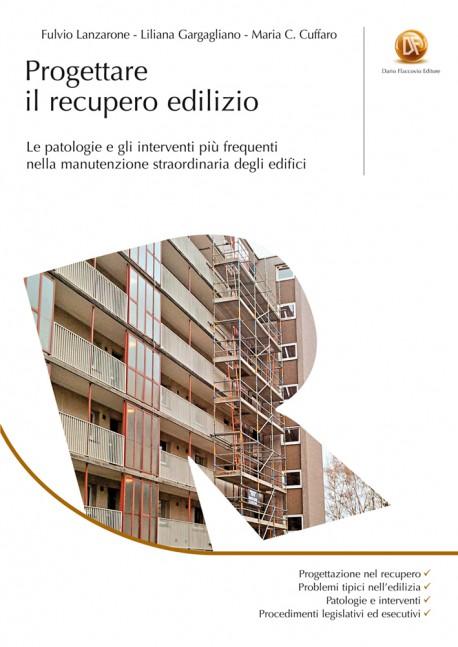 Progettare il recupero edilizio