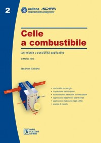 Celle a Combustibile: tecnologia e possibilità applicative