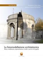 La Fotomodellazione Architettonica - Rilievo e modellazione