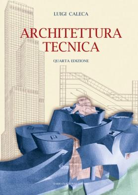 Caleca Architettura Tecnica - Dario Flaccovio Editore