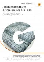 Analisi Geotecniche di Fondazioni Superficiali e Pali