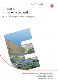 Impianti Mini Eolici e Impianti Micro Eolici - Dario Flaccovio Editore