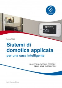 Sistemi di domotica applicata per una casa intelligente