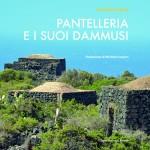 Storia di Pantelleria e Dammusi