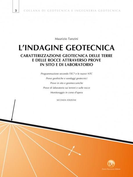 Indagini Geotecniche - Caratterizzazione geotecnica Terre e Rocce
