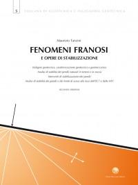 Fenomeni Franosi e Opere di Stabilizzazione