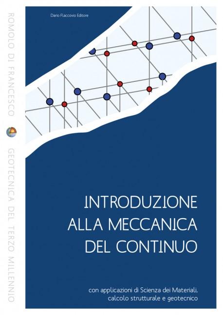 Meccanica del Continuo e Scienza delle Costruzioni - Libro