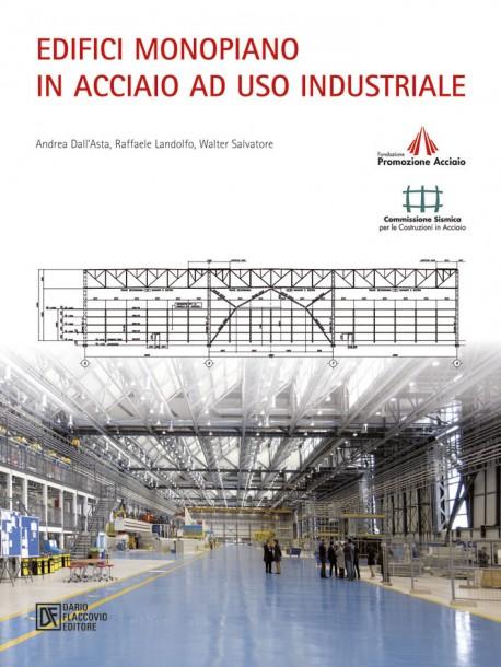 Edifici monopiano in acciaio ad uso industriale
