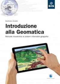 Elementi e Introduzione alla Geomatica e Geodesia in offerta