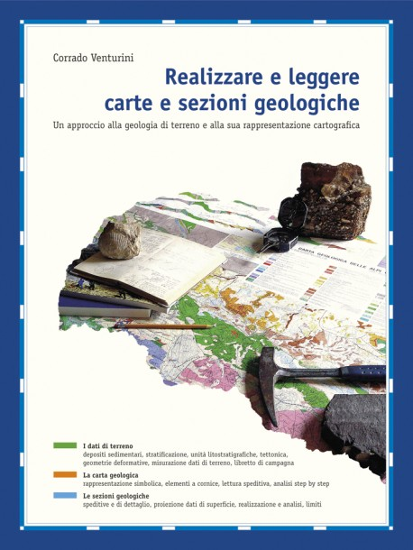 Realizzare e Leggere Carte e Sezioni Geologiche