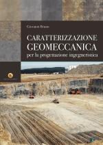 Caratterizzazione Geomeccanica e Meccanica delle Rocce e degli Ammassi Rocciosi