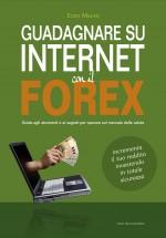 Guadagnare con ForEx - Manuale