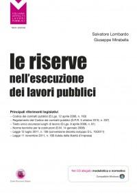 Le riserve nell'esecuzione dei lavori pubblici