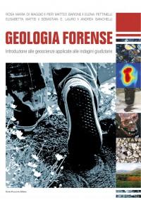 Geologia Forense - Geoscienze applicate alle Indagini Giudiziarie
