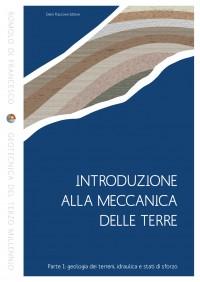 Meccanica delle Terre - Geologia dei Terreni, Idraulica e Sforzo