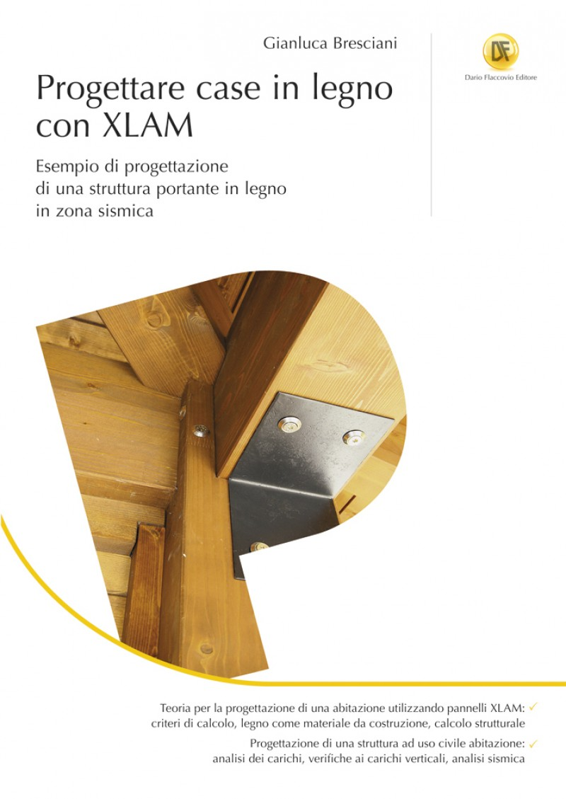 Progettare case in legno con xlam for Case legno xlam