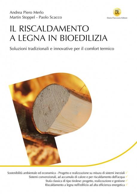 Riscaldamento a legna - Biomasse e Accumulo Inerziale
