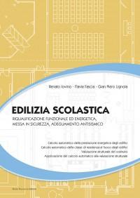 Progettazione Edilizia Scolastica normativa e antisismica e energia