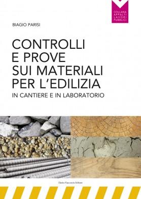 Controlli e prove sui materiali da costruzione per l'edilizia