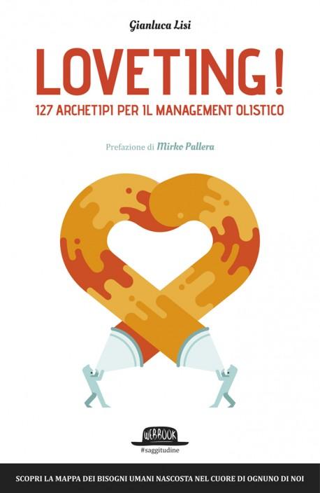 Loveting Archetipi dell'Inconscio Collettivo per Management Olistico