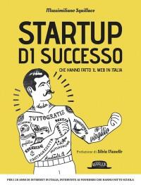 Startup di successo che hanno fatto il Web in Italia