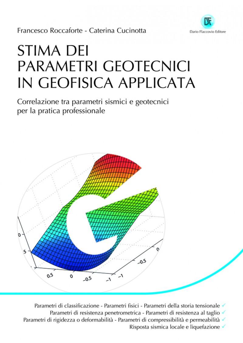 Stima dei parametri geotecnici in geofisica applicata ebook for Stima del costo del garage gratuita