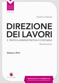 Direzione dei lavori e pratica amministrativa e contabile